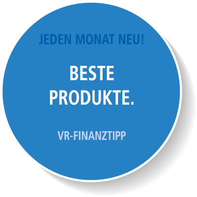 VR-Finanztipp - Jeden Monat neu!